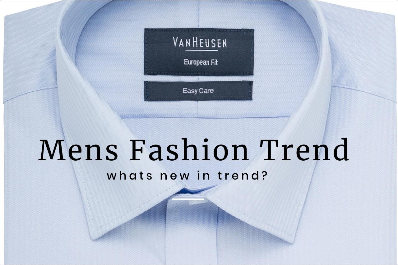Mens Fashion Trend